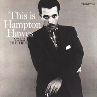 This Is Hampton Hawes, Vol. 2:The Trio