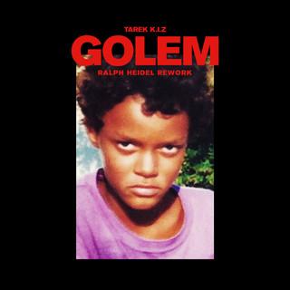 Golem (Ralph Heidel Rework)