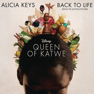 Back To Life (From The Motion Picture \'Queen Of Katwe\')