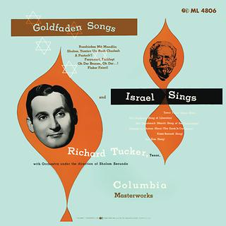 Richard Tucker: Israel Sings - Goldfaden Songs
