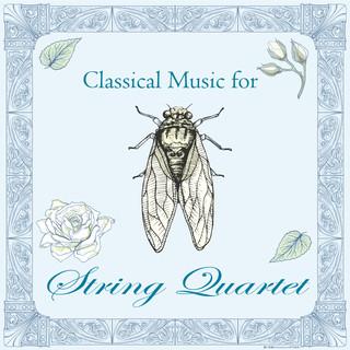 古典音樂花房:弦樂之聲 (Classical Music For String Quartet)