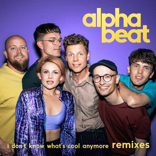 I Don't Know What's Cool Anymore (Remixes)