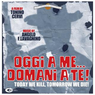 Oggi A Me... Domani A Te (Original Motion Picture Soundtrack)