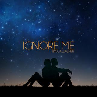 Ignore Me