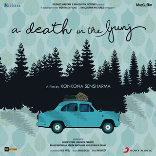 A Death In The Gunj (Original Motion Picture Soundtrack)