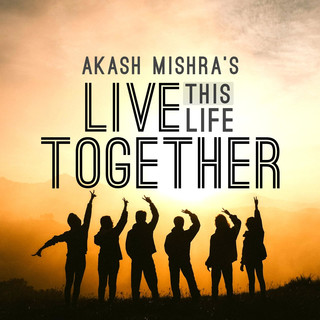 Live This Life Together