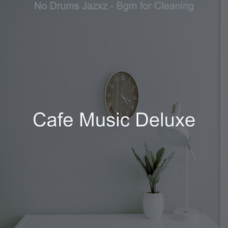 No Drums Jazxz - Bgm For Cleaning