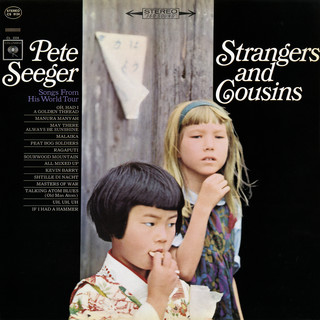 Strangers And Cousins:Songs From His World Tour