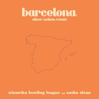 Barcelona (Oliver Nelson Remix)