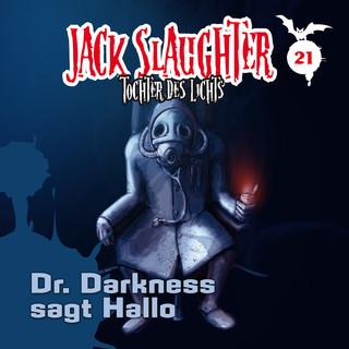 21:Dr. Darkness Sagt Hallo