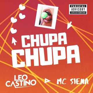 Chupa Chupa (Feat. MC Siena)