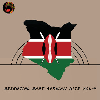 Essential East African Hits (Vol. 4)