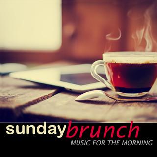 Sunday Brunch:Music For The Morning