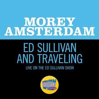 Ed Sullivan And Traveling (Live On The Ed Sullivan Show, February 19, 1967)
