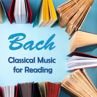 Bach:Classical Music For Reading