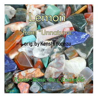 Lemon(「アンナチュラル」より) music box (Lemon (Unnatural) Music Box)