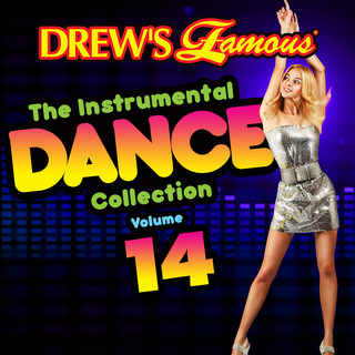 Drew\'s Famous The (Instrumental) Dance Collection (Vol. 14)