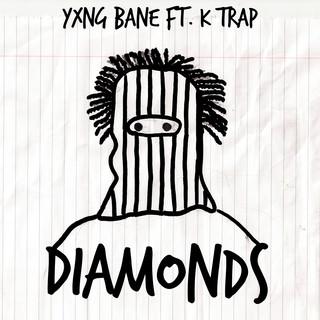 Diamonds (Feat. K - Trap)