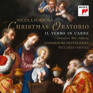 Porpora:Il Verbo In Carne (Christmas Oratorio)