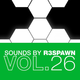 Sounds By R3SPAWN, Vol. 26
