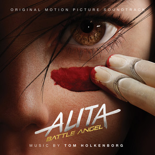 Alita:Battle Angel (Original Motion Picture Soundtrack)(艾莉塔:戰鬥天使 電影原聲帶)