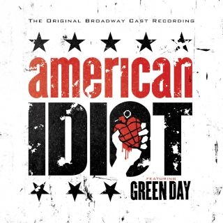 The Original Broadway Cast Recording \'American Idiot\' (feat. Green Day)