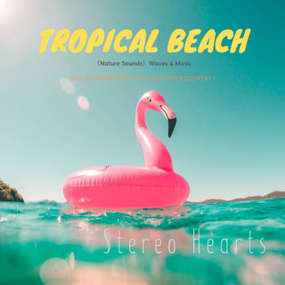 Tropical Beach(Nature Sounds) (Tropical Beach Nature Sounds)