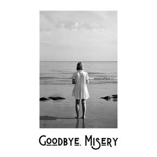 Goodbye Misery