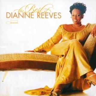 黛安.瑞芙 / 唯一精選 (Best of Dianne Reeves)