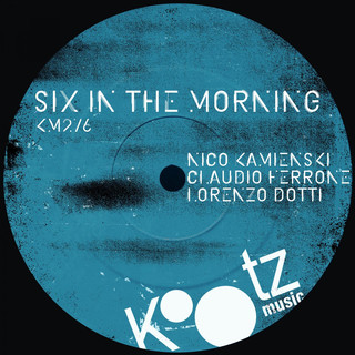 Six In The Morning