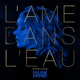 L'âme Dans L'eau (Remixes)