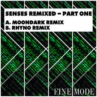 Senses Remixed - Part One