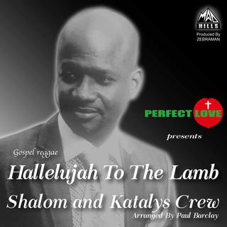 Hallelujah To The Lamb