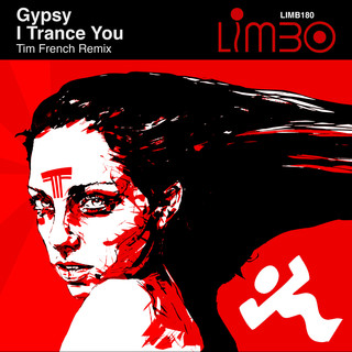 I Trance You (Tim French Remix)