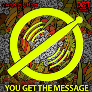 You Get The Message