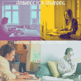 Ambiance For Unwinding
