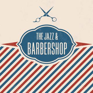 復古爵士理髮廳 (The Jazz & Barbershop)