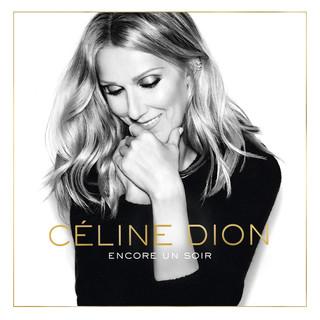 讓愛延續 (Encore Un Soir - Deluxe Edition)