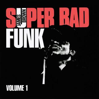 Super Bad Funk Vol. 1