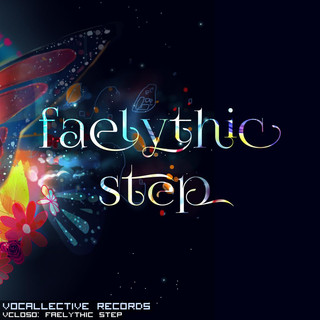 Faelythic Step (Feat. Vocaloid VY1)