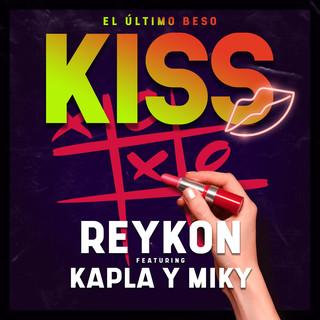 Kiss (El Último Beso) (feat. Kapla Y Miky)
