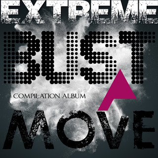 Extreme - Bust a move