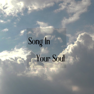 Song In Your Soul