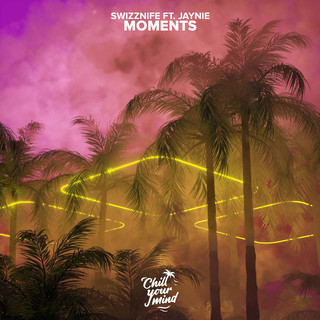 Moments (Feat. JAYNIE)