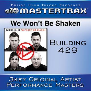 We Won\'t Be Shaken (Performance Tracks)
