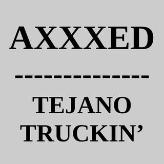 Tejano Truckin'