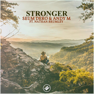 Stronger (With AndyM) (feat. Nathan Brumley)