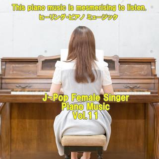angel piano J-Pop Female Singer Piano Music Vol.11 (Angel Piano J-Pop Female Singer Piano Music Vol. 11)
