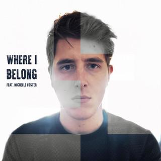 Where I Belong (Feat. Michelle Foster)