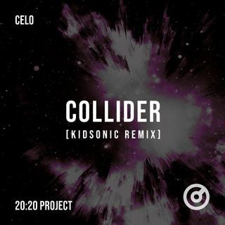 Collider (Kidsonic Remix)